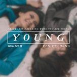young (single) - vo hoang yen, dona amelia