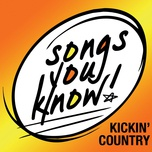 songs you know - kickin' country - v.a