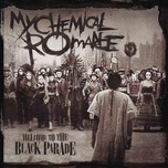 welcome to the black parade (single) - my chemical romance