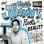 Reggae Anthology: King Jammy'S Roots, Reality And Sleng Teng