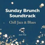 Sunday Brunch Soundtrack: Chill Jazz & Blues