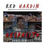 despacito remixes (ep) - red hardin