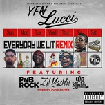 everyday we lit (remix) (single) - yfn lucci, pnb rock, lil yachty, wiz khalifa