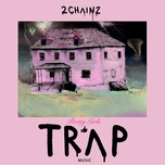 4 am (single) - 2 chainz, travis scott