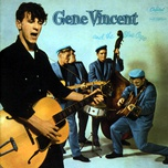 gene vincent and the blue caps - gene vincent & his blue caps