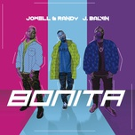 bonita (single) - j balvin, jowell & randy