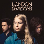 hell to the liars (single) - london grammar
