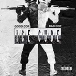 good cop bad cop (single) - ice cube