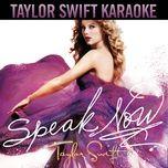 Speak Now (Karaoke Version)