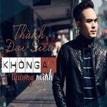 khong ai thuong minh - thanh dai sieu