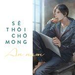 se thoi cho mong (single) - an nam