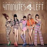 4minutes left - 4minute