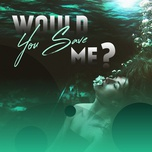would you save me? - v.a