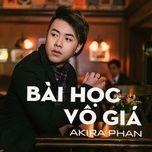 bai hoc vo gia (single) - akira phan