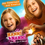 Hanni & Nanni: Mehr Als Beste Freunde (Original Motion Picture Soundtrack)