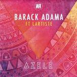 Azele (Single) - Barack Adama, Lartiste