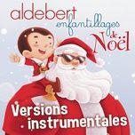 Enfantillages De Noel (Versions Instrumentales)