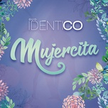 mujercita (estudio (bachata)) (single) - duo identico