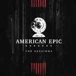 2 fingers of whiskey (music from the american epic sessions) (single) - elton john, jack white