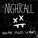Night Call (Single) - Steve Aoki, Lil Yachty, Migos