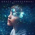 moonlight (single) - grace vanderwaal