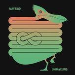 unraveling (ep) - maybird