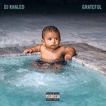 grateful - dj khaled