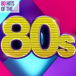 80 hits of the 80s - v.a