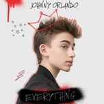 everything (single) - johnny orlando