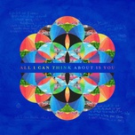 all i can think about is you (single) - coldplay