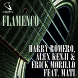 flamenco (single) - harry romero, alex kenji, erick morillo, mati