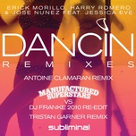 dancin' (remixes) (single) - harry romero, erick morillo, jose nunez, jessica eve