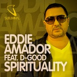 spirituality (single) - eddie amador, d-good