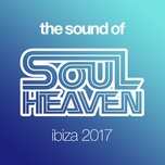 the sound of soul heaven ibiza 2017 - melvo baptiste