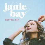 better off (single) - janie bay