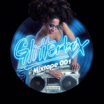 glitterbox mixtape 001 (hosted by melvo baptiste) - v.a