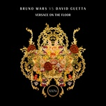 versace on the floor (single) - bruno mars, david guetta
