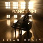 piano and light - brian crain