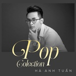 pop colection - ha anh tuan