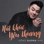 hat khuc yeu thuong (single) - hong duong m4u