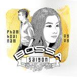 Bossa Saigon