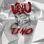 Lêu Lêu - Tino, Lykio