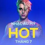 nhac au my hot thang 7 - v.a
