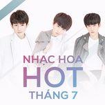 nhac hoa hot thang 7 - v.a