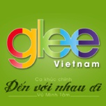 den voi nhau di (single) - the glee cast vietnam