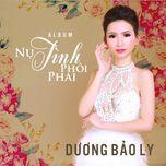 nu tinh phoi phai (single) - duong bao ly