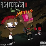 rich forever 2 - rich the kid