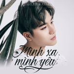 minh xa minh yeu (single) - juun dang dung