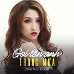 Gọi Tên Anh Trong Mưa (Single) - Vĩnh Thuyên Kim, Addy Trần