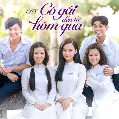 Nhạc Phim Cô Gái Đến Từ Hôm Qua OST